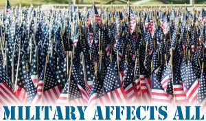 Military Affects All